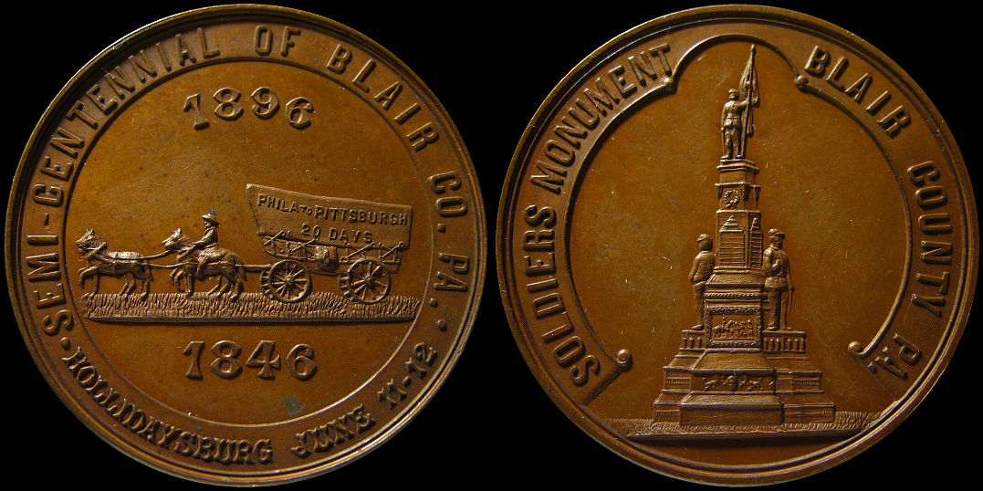 Semi-Centennial Blair County Soldiers Monument Hollidaysburg 1896 Medal