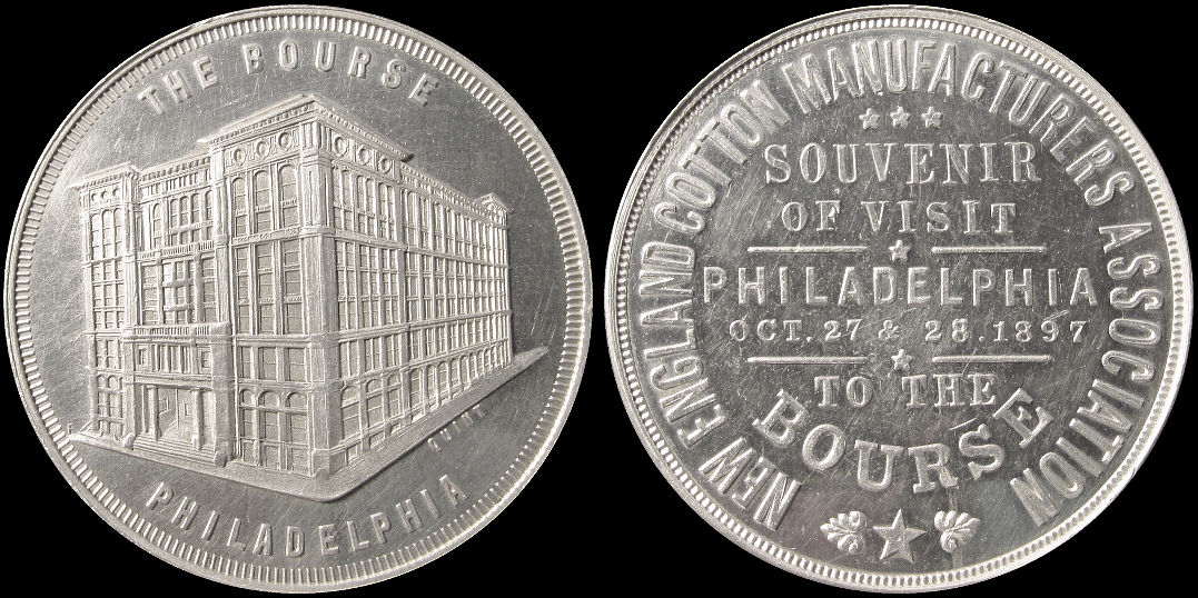 The Bourse Philadelphia New England Cotton Manufacturers 1897 Medal