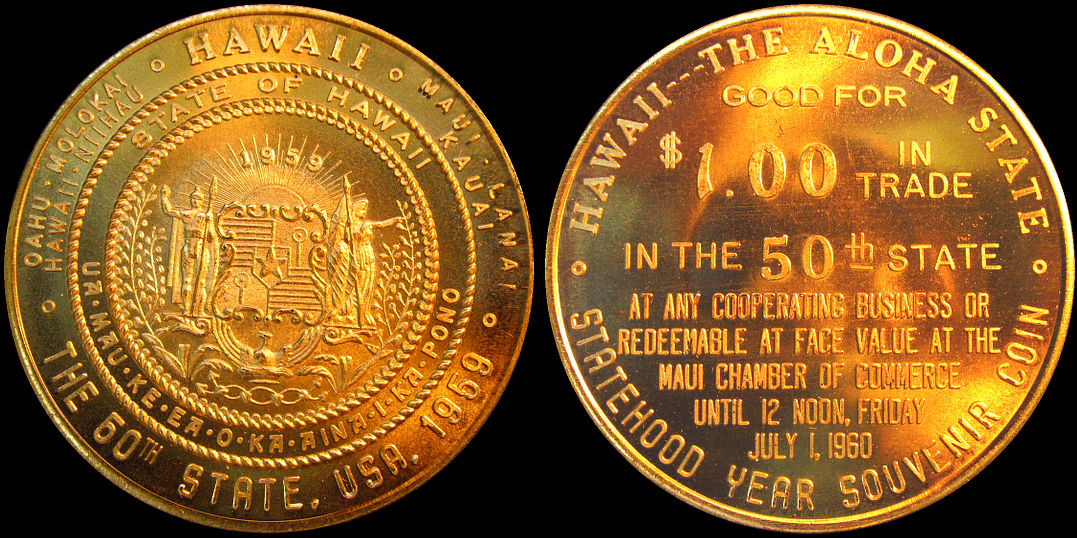 State of Hawaii 1959 50th State Good For $1.00 Trade Token