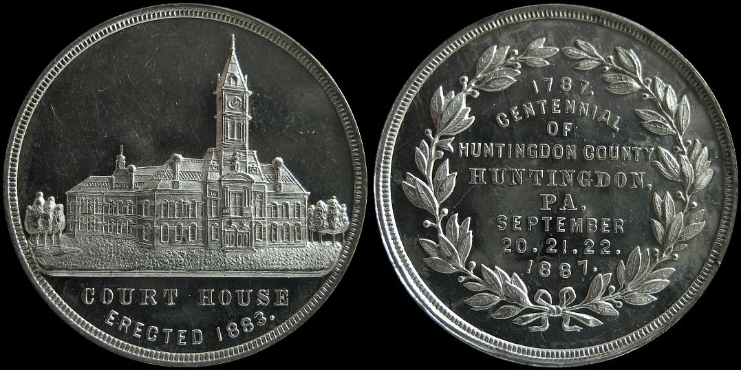 Centennial of Huntingdon County 1887 Court House Erected Medal