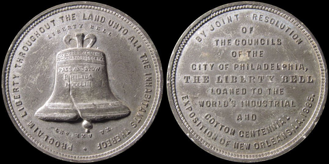 Liberty Bell Worlds Industrial Cotton Exposition New Orleans 1885 Medal