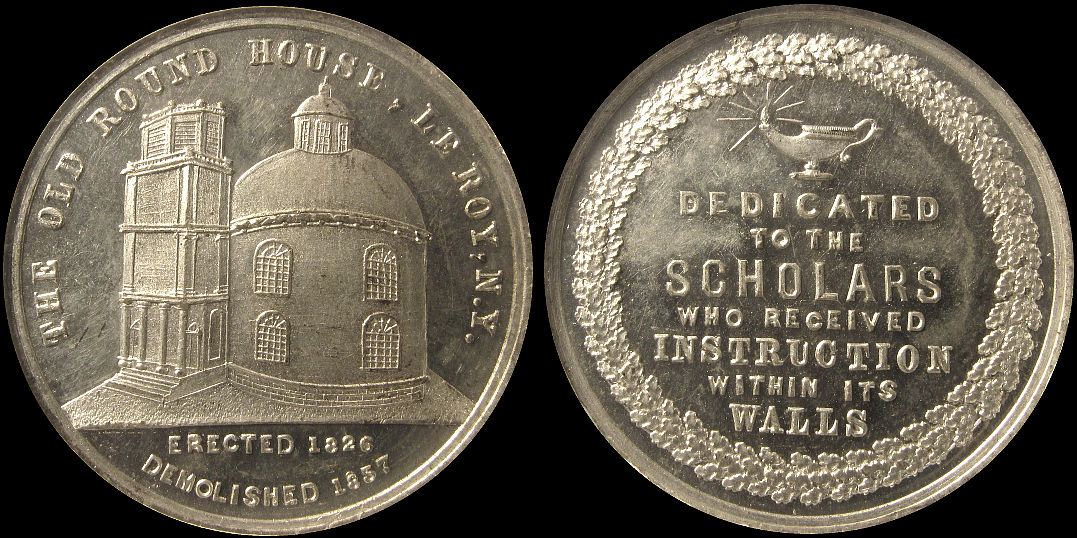 Old Round House Le Roy, N.Y. Dedicated To Scholars Medal