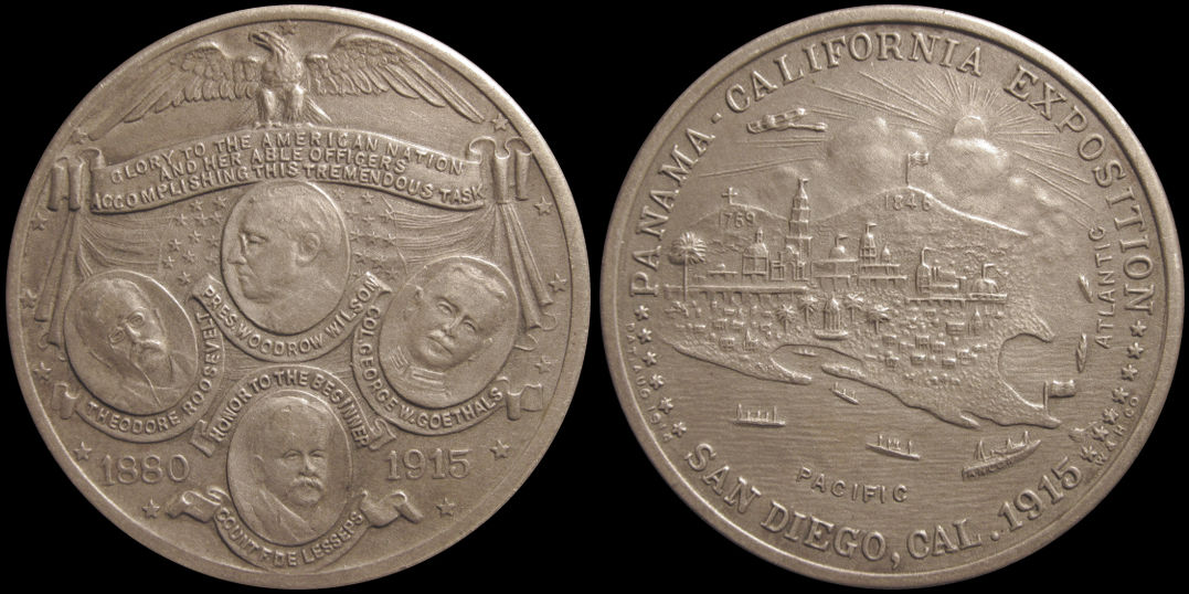 1915 Panama California Exposition Lesseps Goethals Wilson Roosevelt Medal