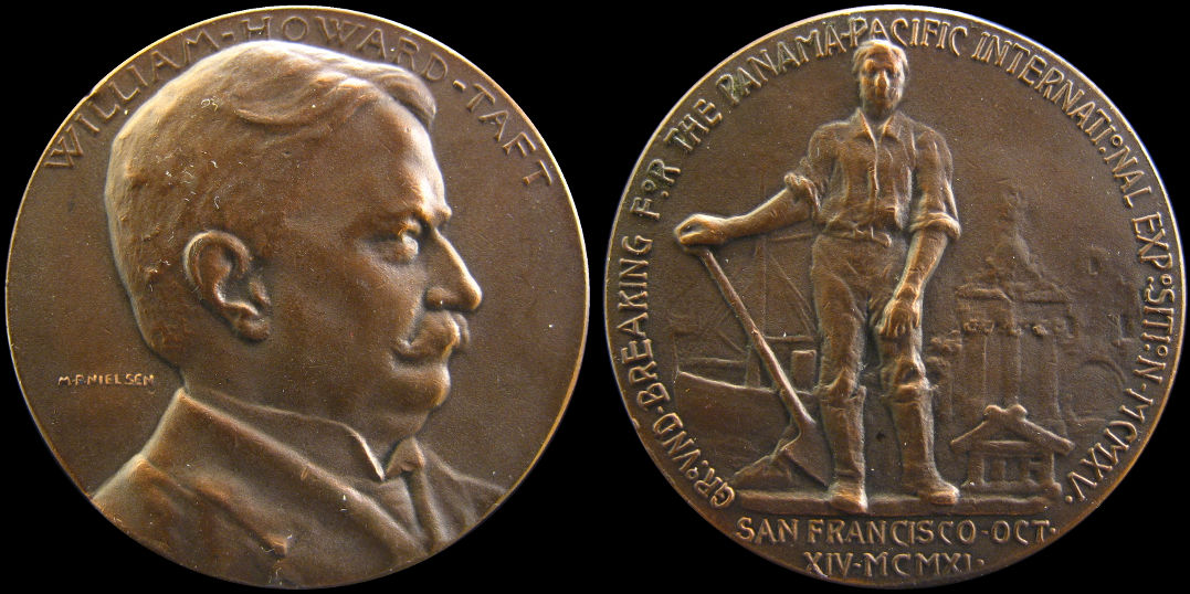 Ground Breaking Panama Pacific International Expo Howard Taft Medal