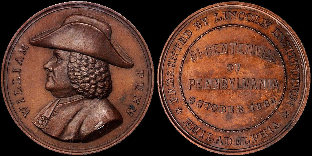Bicentennial Of Pennsylvania October 1882 William Penn Medal